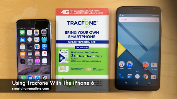 Using Tracfone With The iPhone 6 – smartphonematters