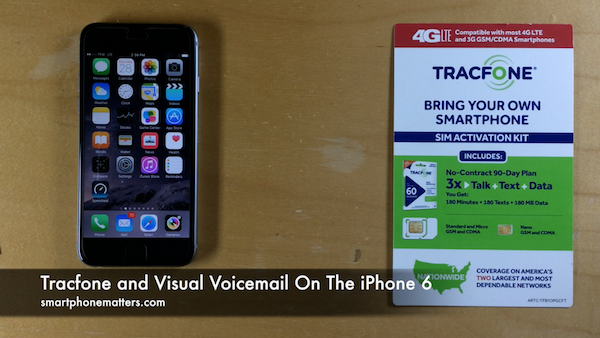Tracfone and Visual Voicemail On The iPhone 6
